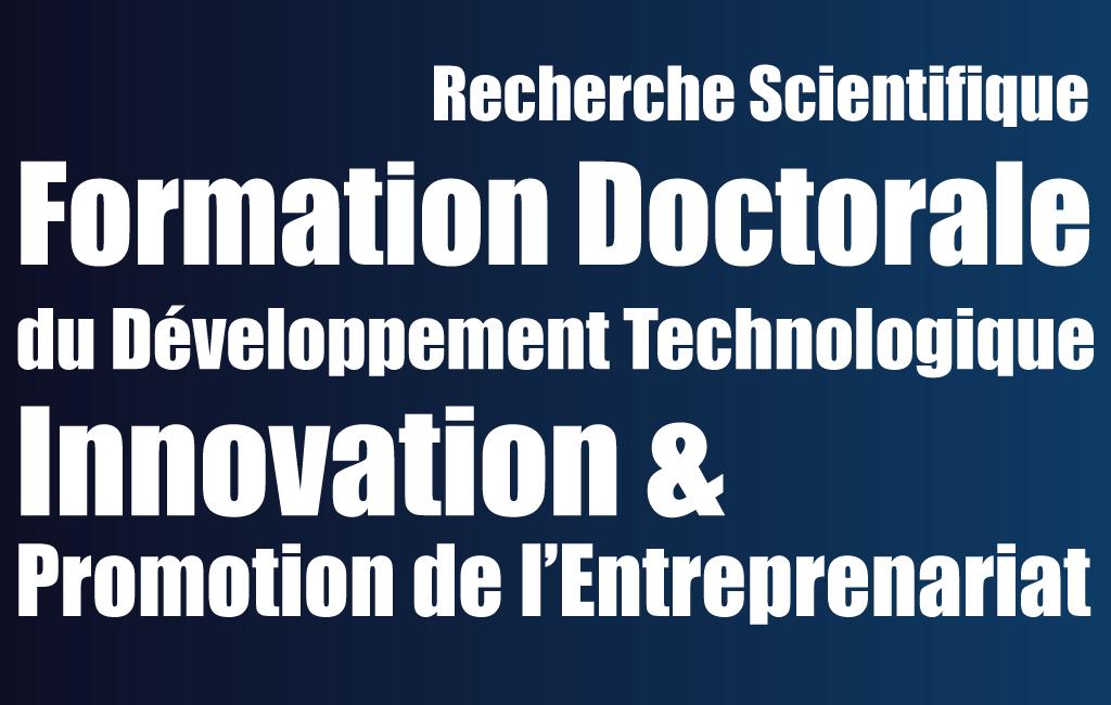 Direction de la formation doctorale, de la recherche scientifique et du développement technologique, de l'innovation et de la promotion de l'entreprenariat