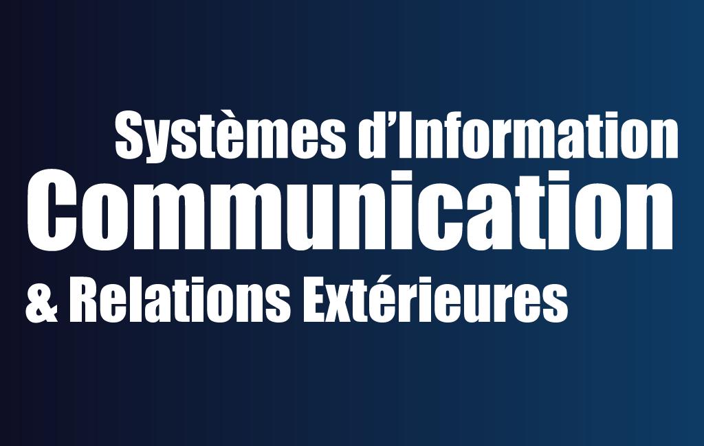 Direction Ajointe chargée des Systèmes d'Information et de Communication et des Relations Extérieures